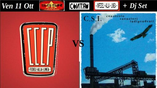 CCCP vs CSI - Live: Sssr and Unfaithful to the line + Dj Set