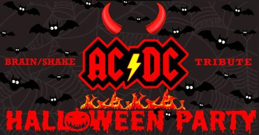 Halloween party Brain / shake AC / DC tribute + rock horror dj set