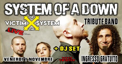 System of a Down Tribute (Victim of the System) + DJ SET