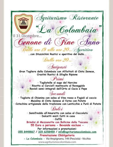 New Year's Eve dinner at Agriturismo La Colombaia.