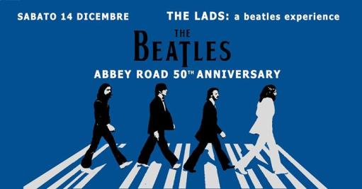 Abbey road 50th anniversary The Lads a beatles experience live