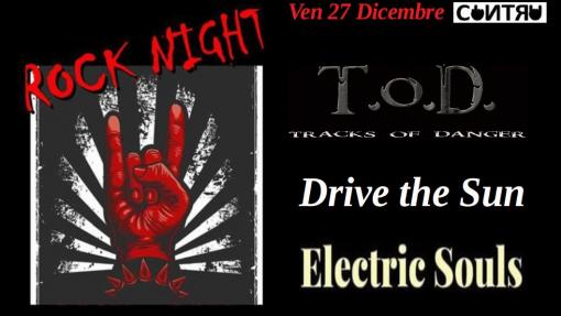 Tracks of Danger / Electric Souls / Drive The Sun @ RockNight