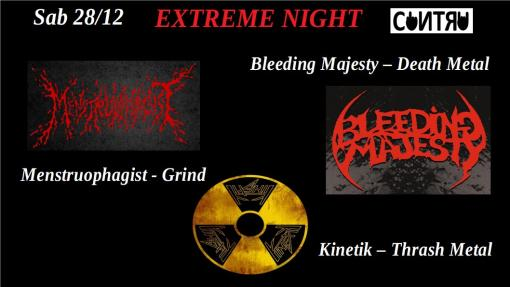 Bleeding Majesty / Menstruophagist / Kinetik @Extremenight