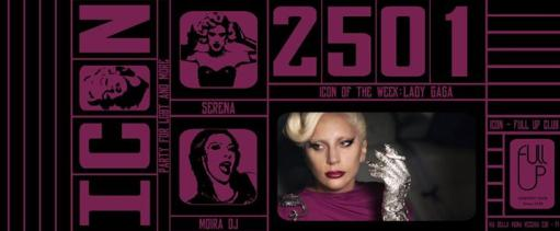 ICON 25/01 - Lady Gaga Tribute & Fluo Party