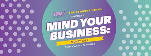 Mind Your Business #3: Money Talk