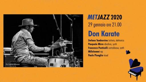 Don Karate | Live di anteprima MetJazz 2020