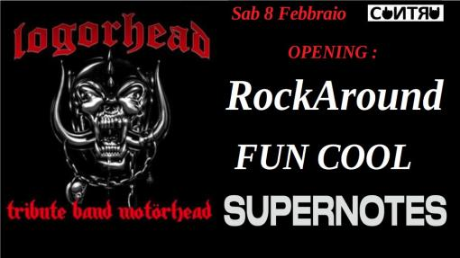 Logorhead - Motorhead Tribute / Fun Cool / RockAround / Supernotes