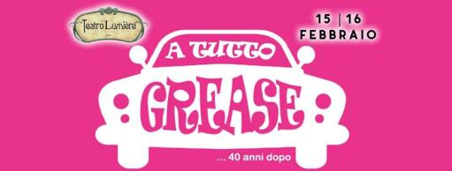 TO ALL GREASE - 40 YEARS LATER