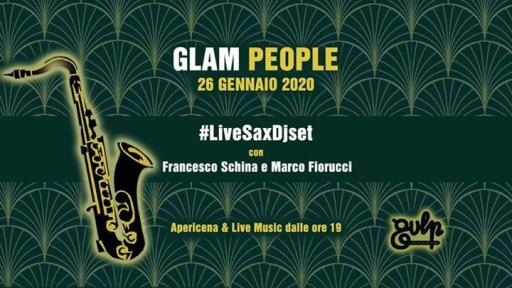 Glam People • Gulp LiveSaxDjset
