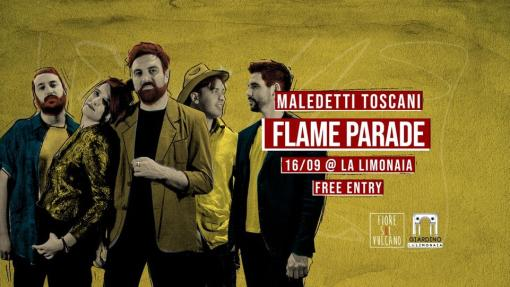 Flame Parade LIVE alLa Limonaia • Free Entry