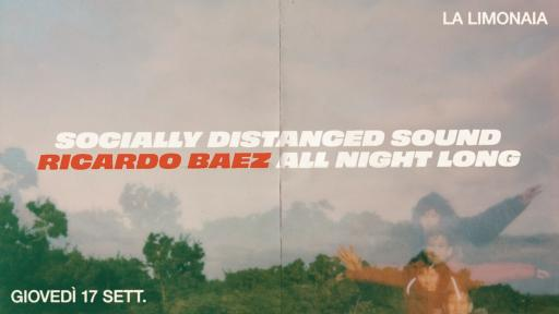 Socially Distanced Sound curated by Ricardo Baez