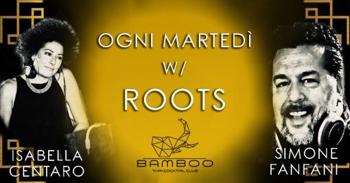 ROOTS with Simone Fanfani e Isabella Centaro