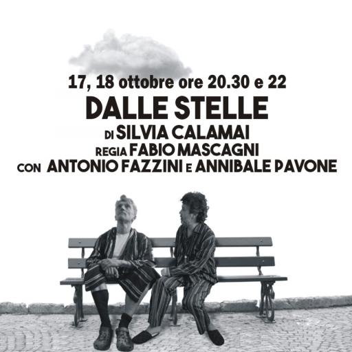 DALLE STELLE by Silvia Calamai, directed by Fabio Mascagni