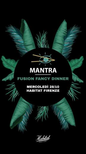 Mantra - Fusion Fancy Dinner