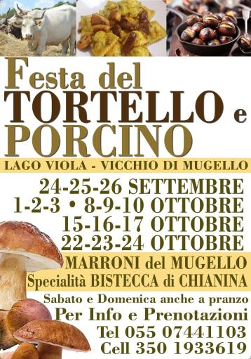 Tortello and Porcino Festival with Chianina specialties